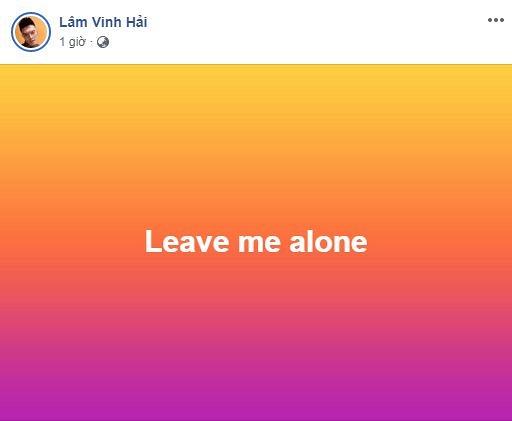 """Lâm Vinh Hải chia sẻ: """"Hãy để tôi yên""""."""