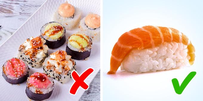 Sushi Sushi là một món ăn ngon, tốt cho sức khỏe. Tuy nhiên, nhiều sản phẩm sushi bán sẵn hiện nay có chứa mayonnaise, phô mai kem, nước sốt... làm tăng giá trị dinh dưỡng của sản phẩm, khiến chúng chứa hàm lượng calories bằng lượng khuyến cáo cho cả ngày. Nếu bạn ăn quá nhiều, cân nặng có thể tăng lên chóng mặt.